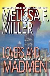 Lovers and Madmen: A Sasha McCandless Novella
