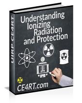 Understanding Ionizing Radiation and Protection: 12 ARRT CE Credits are available (Purchased separately) by way of an online post test at www.xraycert.com