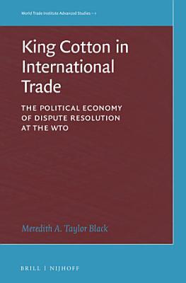King Cotton in International Trade