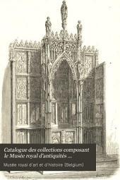 Catalogue des collections composant le Musée royal d'antiquités d'armures et d'artillerie (Bruxelles).