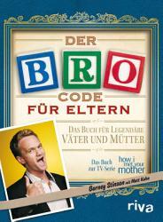 Der Bro Code f  r Eltern PDF