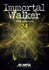 Immortal Walker 24권