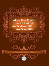Tafsir Ibn Kathir Juz' 30 (Part 30): An-Nabaa 1 to An-NAS 6 2nd Edition