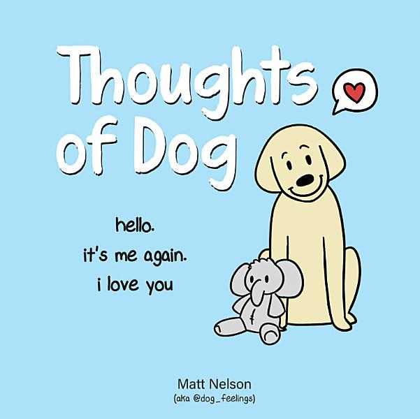 Download Thoughts of Dog Book
