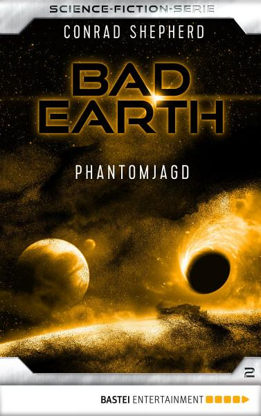 Bad Earth 2   Science Fiction Serie PDF