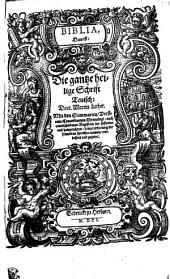 BIBLIA, Das ist: Die gantze heilige Schrift