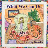 What We Can Do: A Book about Global Warming