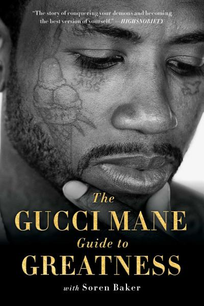 Download The Gucci Mane Guide to Greatness Book