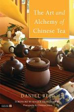 The Art and Alchemy of Chinese Tea