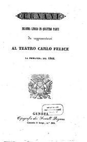 Ernani: dramma lirico in quattro parti : da rappresentarsi al Teatro Carlo Felice la primavera del 1844