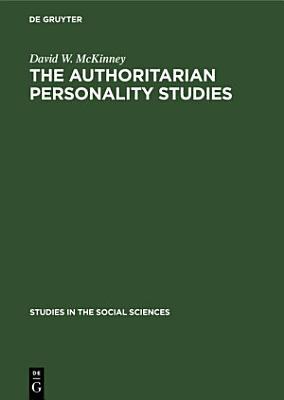 The authoritarian personality studies