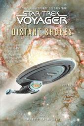 Star Trek: Voyager: Distant Shores Anthology