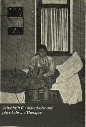 Zeitschrift für diätetische und physikalische Therapie: Band 8