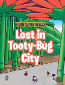Lost in Tooty Bug City PDF