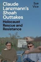 Claude Lanzmann   s  Shoah  Outtakes PDF
