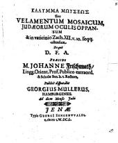 Kalymma Mōyseōs sive Velamentum Mosaicum, Judaeorum Oculis Oppansum & in vaticino Zach. XII. v. 10. seqq. ostensum