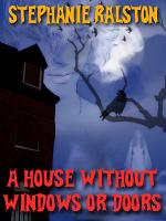 A HOUSE WITHOUT WINDOWS OR DOORS PDF