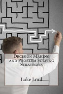 Decision Making and Problem Solving Strategies PDF