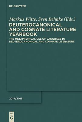 The Metaphorical Use of Language in Deuterocanonical and Cognate Literature