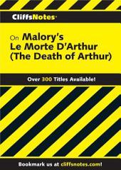 CliffsNotes on Malory's Le Morte Darthur