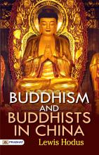 Buddhism and Buddhists in China PDF