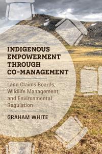 Indigenous Empowerment through Co-management