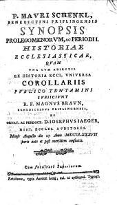 P. Mauri Schenkl ... Synopsis prolegomenorum ac periodi I. historiae ecclesiasticae