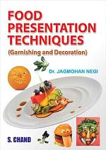 Food Presentation Technique (Garnishing and Decoration)
