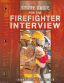 Study Guide for the Firefighter Interview PDF