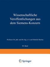 Wissenschaftliche Veröffentlichungen aus dem Siemens-Konzern: III. Band