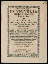 Miscellanea, ex universa medicina deprompta
