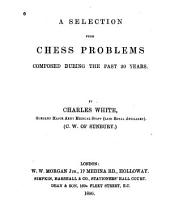 A Selection from Chess Problems Composed During the Past 30 Years