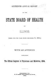Annual Report of the Illinois State Board of Health ...: Volume 16