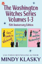 The Washington Witches Series, Volumes 1-3