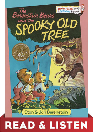 The Berenstain Bears and the Spooky Old Tree  Read   Listen Edition PDF