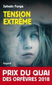 Tension extrême: Prix du Quai des orfèvres 2018