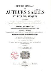 Histoire générale des auteurs sacrés et ecclésiastiques qui contient leur vie, le catalogue de la critique,... des différentes éditions de leurs ouvrages: Volume2