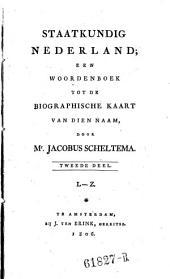 Staatkundig Nederland: een woorderboek tot de biographische kaart van dien naam: Volume 2