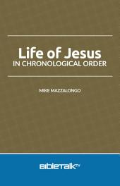Life of Jesus in Chronological Order