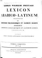 Lexicon Arabico Latinum praesertim ex Djeuharii Firuzbadiique et aliorum Arabum operibus adhibitis Golii quoque et aliorum libris confectum PDF