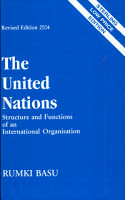The United Nations  Structure   Functions Of An International Organisation PDF