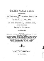 Pacific Coast Guide and Programme of the Knights Templar Triennial Conclave at San Francisco, August, 1883