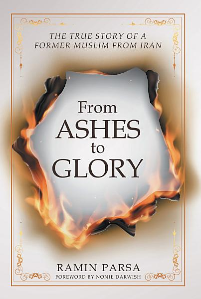 Download From Ashes to Glory Book
