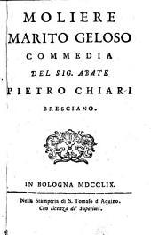 Commedie in versi del Sig. Abate Pietro Chiari Bresciano ; Tomo secondo: Volume 2
