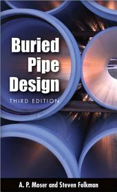 BURIED PIPE DESIGN 3/E: Edition 3