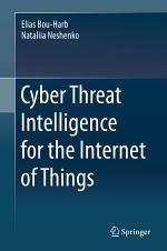 Cyber Threat Intelligence for the Internet of Things
