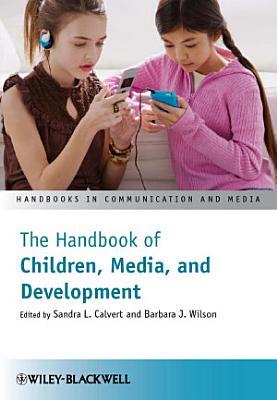 The Handbook of Children  Media and Development PDF