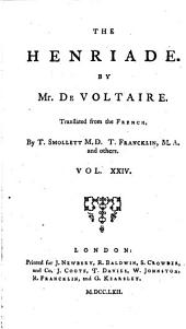 The Works of M. de Voltaire: The Henriade