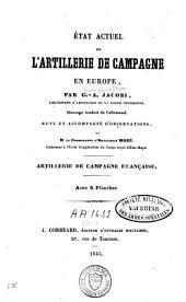 Etat actuel de l'artillerie de campagne en Europe: Volume2