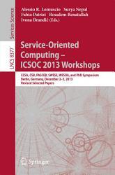 Service Oriented Computing  ICSOC 2013 Workshops PDF
